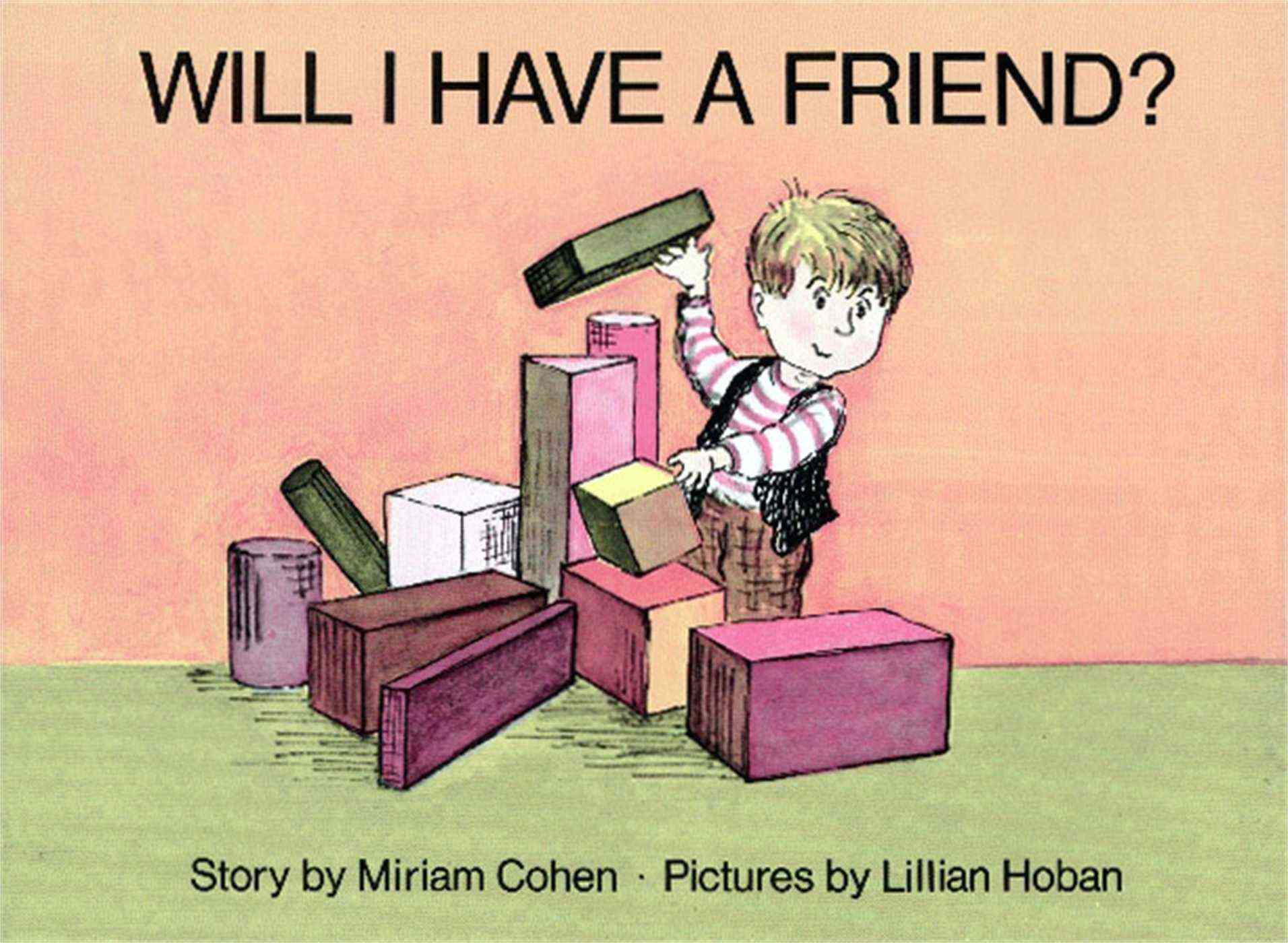 Will I Have a Friend? By Cohen, Miriam
