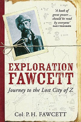 Exploration Fawcett By Fawcett, Percy