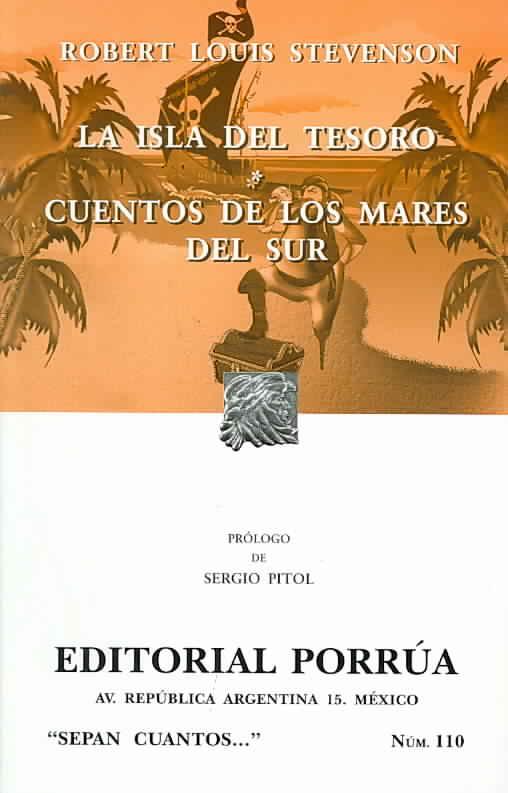 La isla del tesoro, Cuentos de los Mares del Sur/ Treasure Island, In the South Seas By Stevenson, Robert Louis
